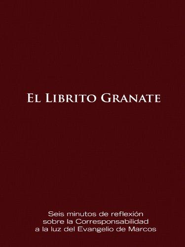 El Librito Granate: Seis minutos de reflexión sobre la Corresponsabilidad a la luz del Evangelio de Marcos (Pequeño Libro de Borgoña sobre la Corresponsabilidad n 2)
