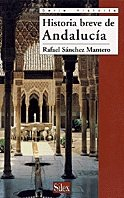 Historia breve de Andalucía (Serie historia)