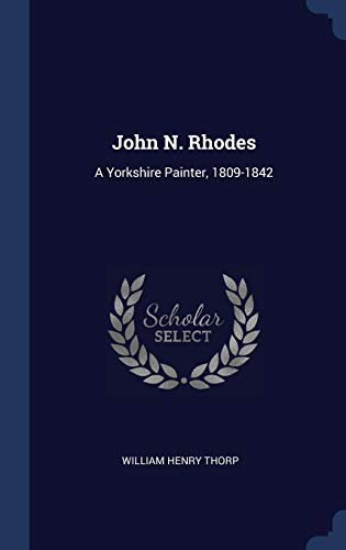 John N. Rhodes: a Yorkshire Painter, 180