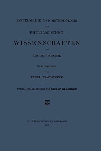 Encyklopädie und Methodologie der Philologischen Wissenschaften