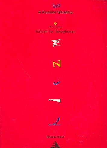 ADVANCE MUSIC CURTIS M. - A KLEZMER WEDDING - 4 SAXOPHONES (SATB) Klassische Noten Fagott