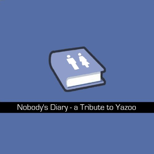 Nobody's Diary - A Tribute To ...