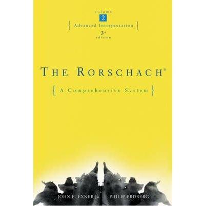 [(The Rorschach: Advanced Interpretation: A Comprehensive System)] [Author: John E. Exner] published on (September, 2005)