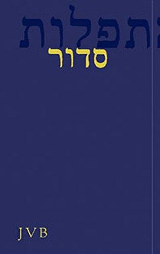 Seder ha-Tefillot: Das jüdische Gebetbuch für Schabbat und Wochentage. Hebräisch-Deutsch