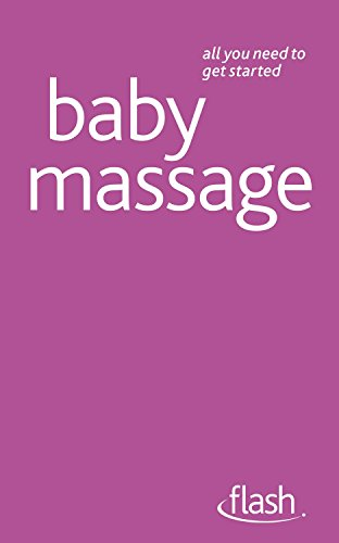 Baby Massage: Flash (All You Need to Get Started) by Anita Epple (25-Mar-2011) Paperback