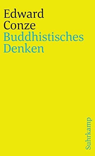 Buddhistisches Denken. Drei Phasen buddhistischer Philosophie in Indien