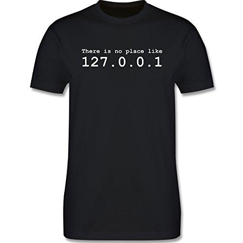 Programmierer - There is no Place Like 127.0.0.1 - Tshirt Herren und Männer T-Shirts