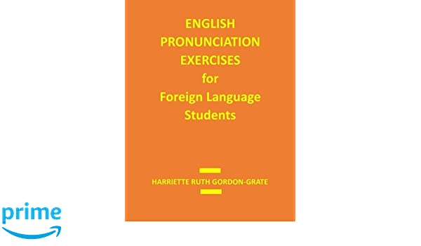 English Pronunciation Exercises for Foreign Language