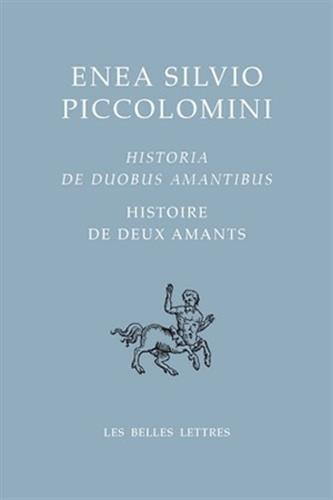Histoire de deux amants / Historia de duobus amantibus par Enea Silvio Piccolomini