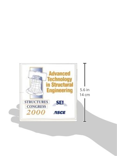 Advanced Technology in Structural Engineering: Proceedings of Structures Congress 2000, Philadelphia, PA, May 7-10, 2000