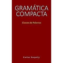 Gramática Compacta: Classes de Palavras (Portuguese Edition)