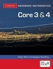 Core 3 and 4 for OCR (Cambridge Advanced Level Mathematics) by Quadling, Douglas, Neill, Hugh (2005) Paperback