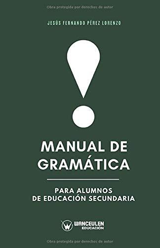 Manual de Gramática para alumnos de Educación Secundaria