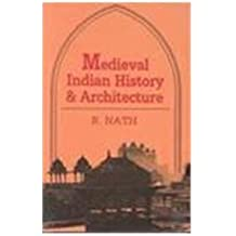 Medieval Indian History and Architecture