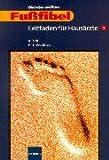 Diabetes mellitus, Fußfibel, Leitfaden für Hausärzte - R. Zick, K. E. Brockhaus