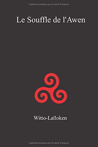 Le souffle de l'Awen par Witto Laïloken