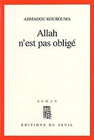 Allah n'est pas obligé - Prix Renaudot 2000 (Cadre Ro