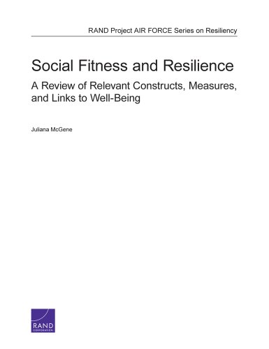 Social Fitness and Resilience: A Review of Relevant Constructs, Measures, and Links to Well-Being (Rand Project Air Frce Series on Resiliency) (English Edition)