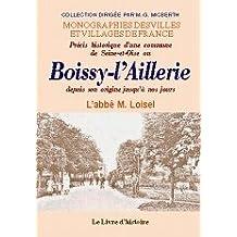 Boissy-l'Aillerie Depuis Son Origine Jusqu'a Nos Jours