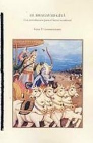 El Bhagavad Gita/The Bhagavad Gita: Una introduccion para el lector occidental/An Introduction for the Western Reader por Rama P. Coomaraswamy