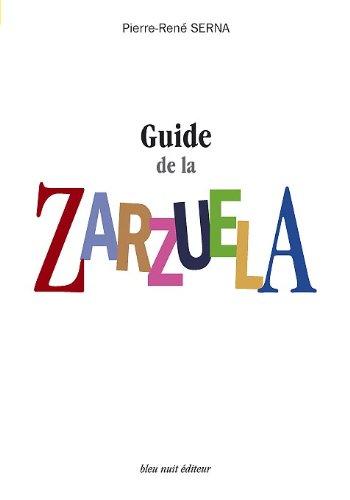 Guide de la Zarzuela