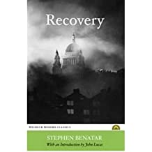 [(Recovery * *)] [Author: Stephen Benatar] published on (July, 2008)