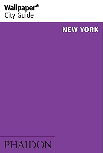 New York (Wallpaper. City Guide)