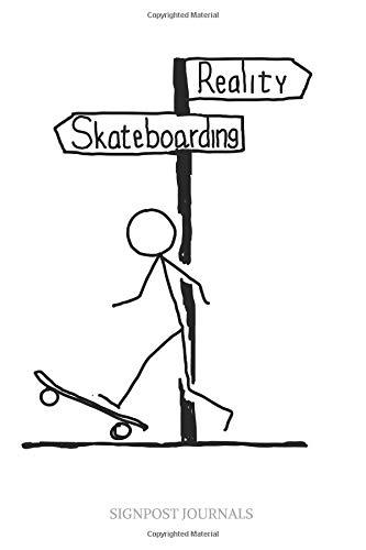 Reality Skateboarding: A Large 6x9