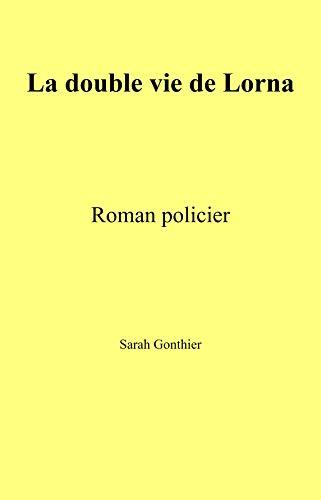 Double vie Lorna: