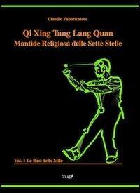qi-xing-tang-lang-quan-mantide-religiosa-delle-sette-stelle