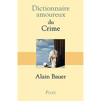Dictionnaire amoureux du Crime