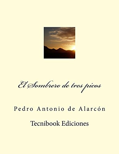 El Sombrero de tres picos por Pedro de Alarcón