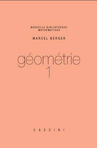 Géométrie : Tome 1