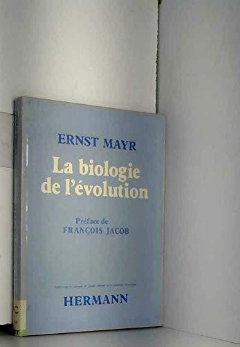 La biologie de l'évolution par Ernst Mayr