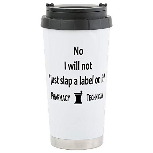 CafePress-Pharmacy - Just Slap A Label On It - Edelstahl-Thermobecher Edelstahl, isoliert 454 ml Kaffee- und Teebecher. -