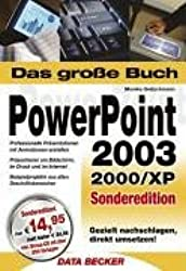 Das groáe Buch PowerPoint 2003/2000/XP, Sonderedition, m. CD-ROM
