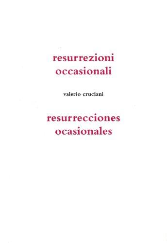 resurrecciones ocasionales por Valerio Cruciani