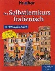 Der Selbstlernkurs Italienisch für Fortgeschrittene. 4Arbeitsbuch mit 4 Text-CDs, 1 Test-CD