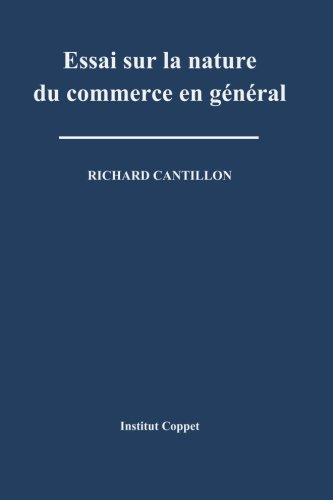 Essai sur la nature du commerce en general par Richard Cantillon