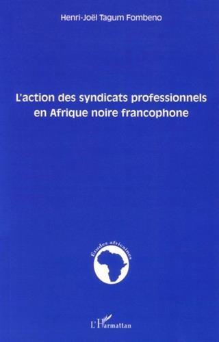 Action des Syndicats Professionnels en Afrique Noire