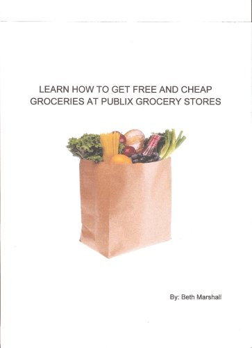 learn-how-to-get-free-and-cheap-groceries-at-publix-grocery-stores-english-edition