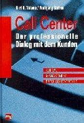 Call Center, Der professionelle Dialog mit dem Kunden