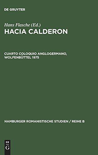 Hacia Calderon, Cuarto Coloquio Anglogermano, Wolfenbüttel 1975 (de Gruyter Lehrbuch)