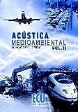 Acústica medioambiental Vol. II: 2