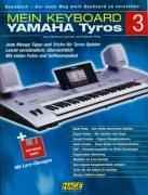 Handbuch Yamaha Tyros Band 3: Tips & Tricks für das Spielen mit dem Yamaha Tyros