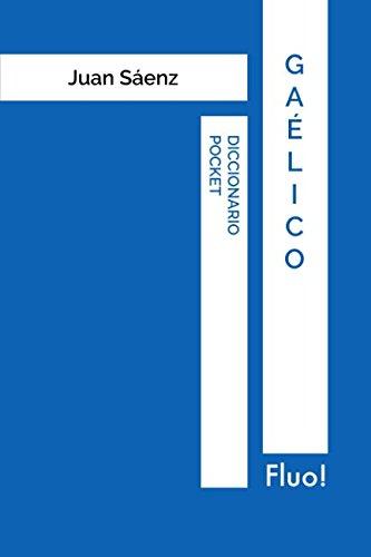 Diccionario Pocket Gaélico por Juan Sáenz