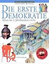 Die erste Demokratie: Athen im 5. Jahrhundert v. Chr