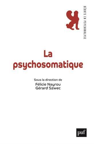 La psychosomatique par Félicie Nayrou