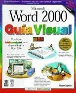 Word 2000 Guia Visual = Word 2000 Simplified (Teach Yourself Visually (Spanish Ed))