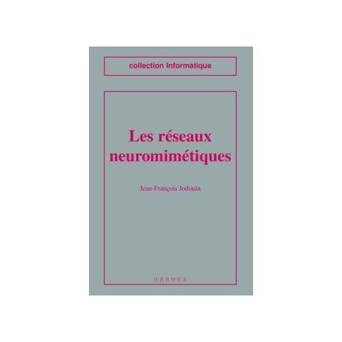 Les réseaux  neuromimétiques : Modèles et applications